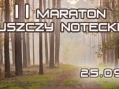 II Maraton Puszczy Noteckiej