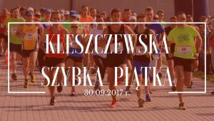 Kleszczewska Szybka Piątka @ wielkopolskie | Polska