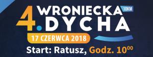IV Wroniecka Dycha @ Wronki | wielkopolskie | Polska